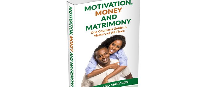 Motivation, Money and Matrimony